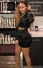 The Chanel Plan by destinee1x