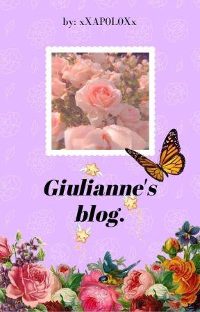 Giulianne's blog. (By Ap0l0) by xXAP0L0Xx