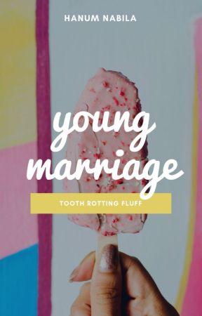 Young Marriage by HanumNabila