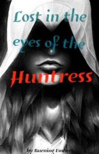 Lost in the eyes of The Huntress cover