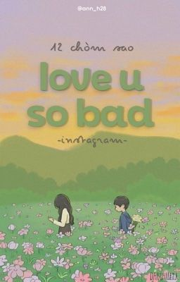 12cs||instagram|| love u so bad~