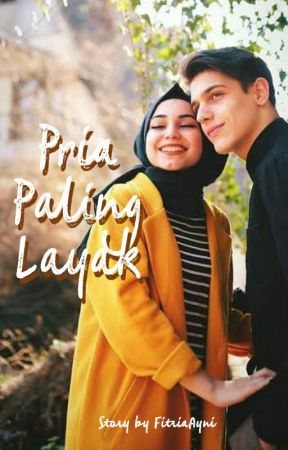 Pria Paling Layak ✔ by FitriaAyni