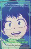 Midoriya Izuku Boyfriend Scenarios (Midoriya X Reader) cover