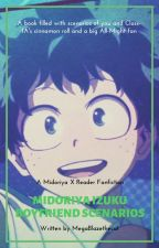 Midoriya Izuku Boyfriend Scenarios (Midoriya X Reader) by MegaBlazethecat