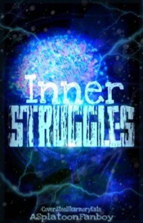 Inner Struggle~ by ASplatoonFanboy