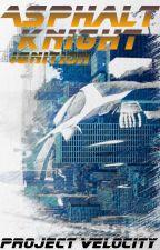 Asphalt Knight: Ignition by Project_Velocity