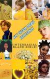 🌙NCT Dream Interracial Preference🌙 (AMBW) cover