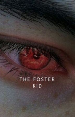 The Foster Kid by guccisisss