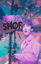 Cover Shop (OPEN) by XBasicNIGHTMAREX