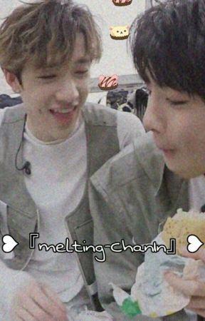 melting -- ChanIn♡ by launismybaby