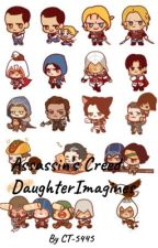 Assassin's Creed Daughter Imagines (FINISHED| NEW REQUESTS WILL BE IGNORED) by CT-5445