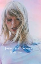 Taylor Swift Imagines Book Two (gxg) - COMPLETED & UNDER EDITING by gayforddlovato