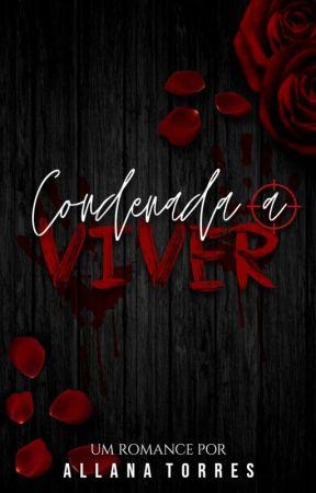 Condenada a Viver by AllTorres