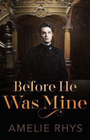 Before He Was Mine (Before Series, Book 2) by amelierhys