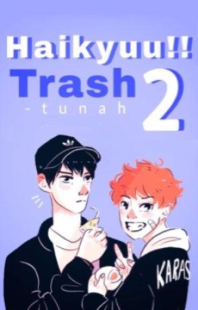 【 Haikyuu!! 】Trash 2 by -tunah