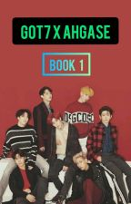 GOT7xAHGASE [BOOK 1] 💚 by my7luck