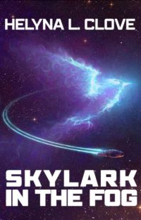 Skylark in the Fog [Second Draft] cover