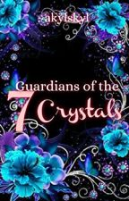 Guardians of the 7 crystals by akylskyl