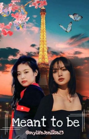 Meant To Be  by mylifejenlisa23