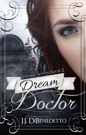 Dream Doctor [Dream Series #2] by JamesDiBenedetto