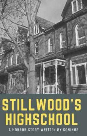 Stillwood's Highschool  by Koninos