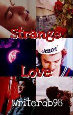 Strange Love -- Steve Harrington (Compleet)  door writerdb98