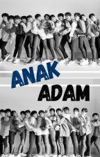 Anak Adam by tintstory