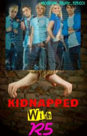 Kidnapped with R5 by xXxRose_Music_424xXx