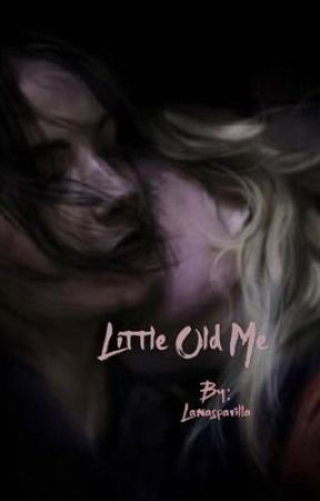 Little Old Me (not my Story!) by swanqueen4lifes