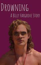 Drowning • Billy Hargrove by jadahargroveeeeeee