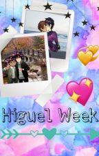 Higuel Week 2019 by ElanyHiragizawa