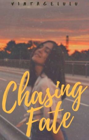 Chasing Fate by VintageLulu