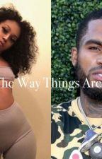 The Way Things Are by jamaiya01