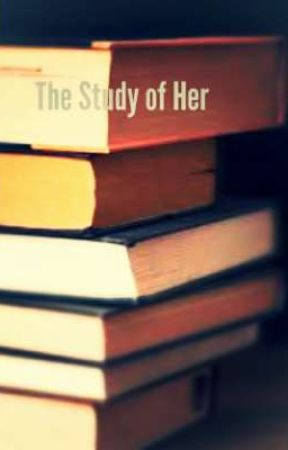 The Study of Her by pheonixwork