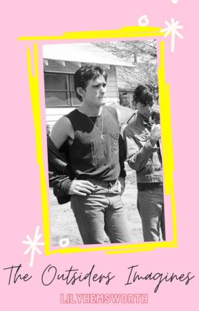 The Outsiders   Imagines   2 by LilyHemsworth