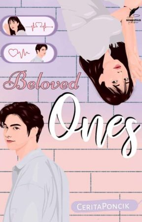 BELOVED ONES [SEGERA TERBIT] by ceritaponcik