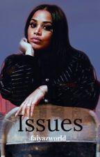 Issues ( LaurenLondonxTeyanaTaylor ) by faiyazworld_