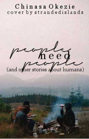 People Need People (And Other Stories About Humans) by a---------------