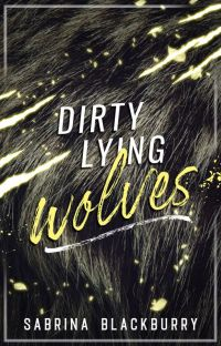 Dirty Lying Wolves cover