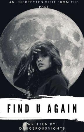 Find U Again (Camila/You) by DangerousNight8