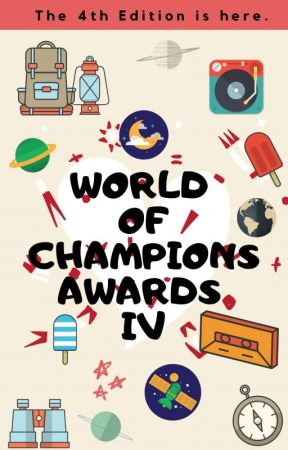 World Of Champions Awards IV ✔ by World_Of_Champions
