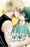 Drunken kisses cover