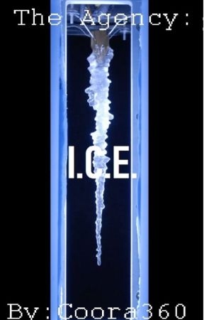 The Agency: ICE (Book 1) by Coora360