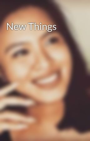New Things by TheDuchessofDonts