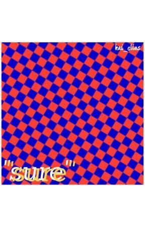"""""""sure"""" by kai_elias"""
