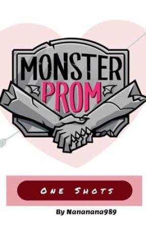 Monster Prom One Shots by Nananana989