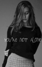 You're Not Alone by whateveryouwant100