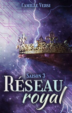Réseau Royal // Saison 3 by Versipellis
