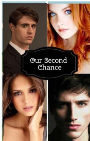 Our Second Chance by emileevasquez