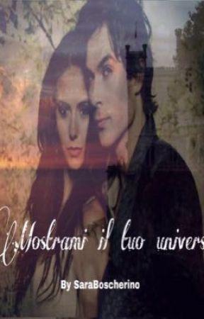 Mostrami il tuo universo  by SaraBoscherino